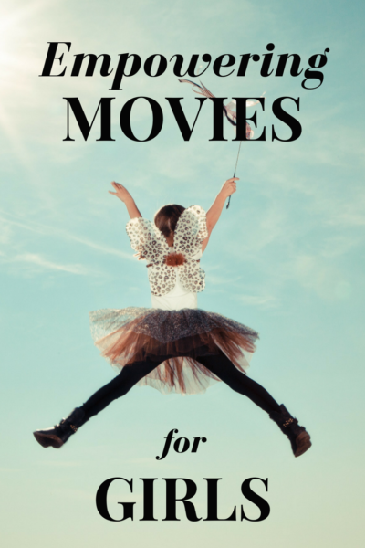 3 Empowering Movies for Girls Pin