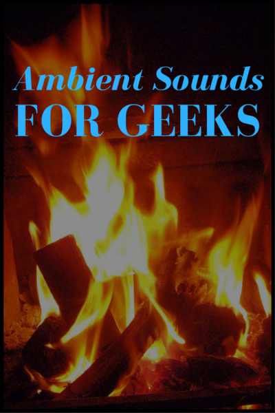 Ambient Sounds for Geeks Pin