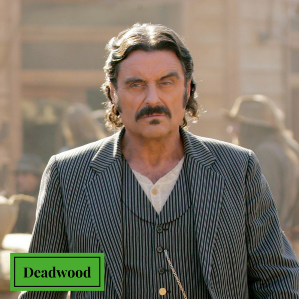 Deadwood Like Game of Thrones