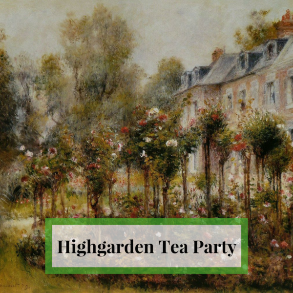 Highgarden Tea Party Ambient Sounds
