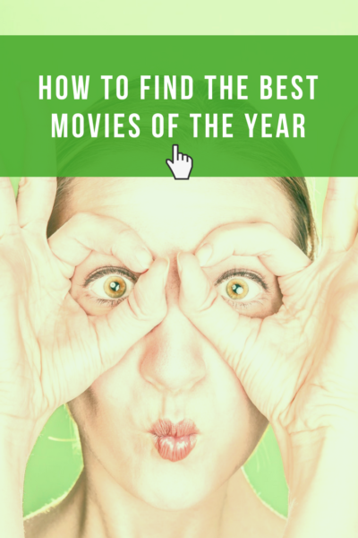 Use my foolproof method for finding the best #movies of the year, no matter what year it is!