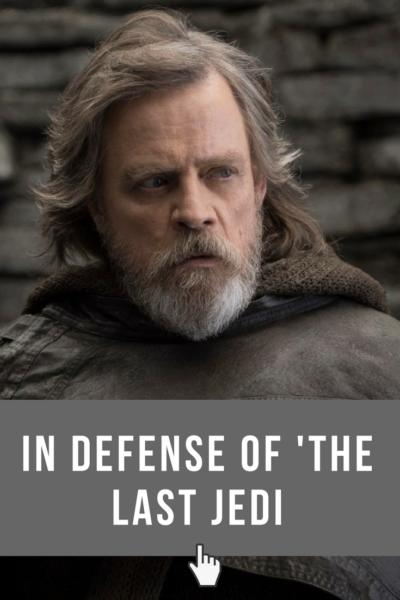 In Defense of The Last Jedi