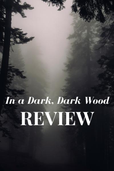 In a Dark, Dark Wood Book Review