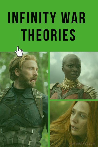 Infinity War Theories