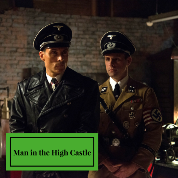 Man in the High Castle Like Game of Thrones