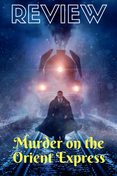 Murder on the Orient Express Review. Find out if the new movie holds up to the classic murder mystery.