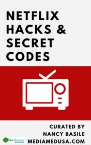 Download Media Medusa's Netflix Guide, with hacks and secret codes.