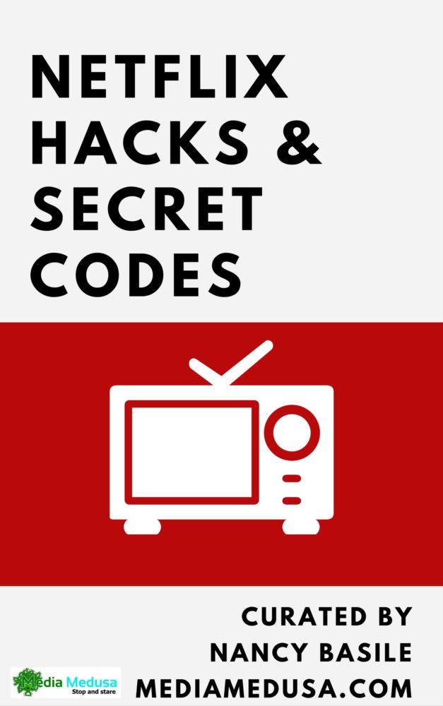 Netflix Hacks and Secret Codes