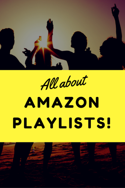 All About Amazon Prime Playlists
