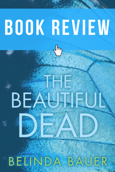 The Beautiful Dead by Belinda Bauer Book Cover