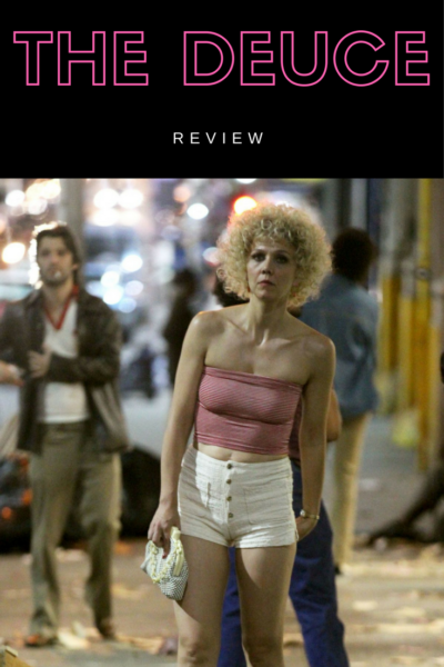 HBO's The Deuce isn't porn. It's an examination of the workaday lives of the sex industry. Read our review.