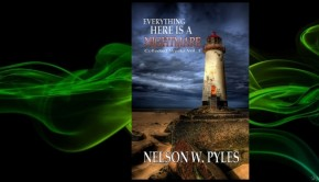 Everything Here is a Nightmare / Nelson W Pyles